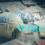 #014: God's Heart for the World (Part 1 of 2) [PODCAST]