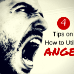 4 TIPS ON HOW TO UTILIZE ANGER FOR GOOD